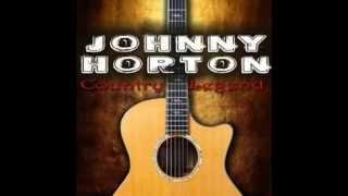 Johnny Horton - Done Roving