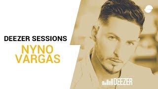 Nyno Vargas | Deezer Session