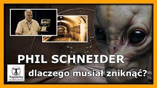 Phil Schneider dlaczego musiał zniknąć?