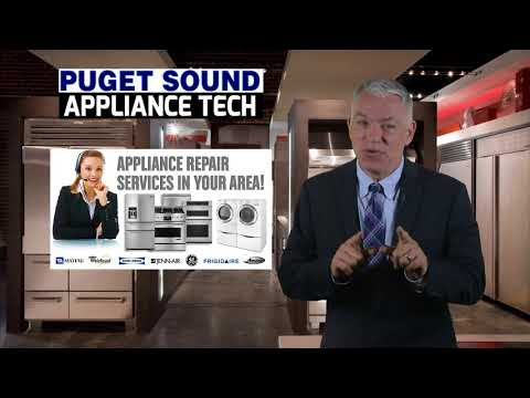 Puget Sound Appliance Tech CALL (425) 243-9482 or (253) 455-2080 Appliance Repair Seattle Tacoma