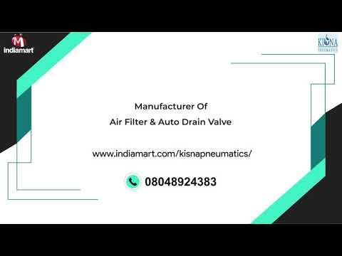 Auto Drain Valve & Air Line Filter Manufacturers in Coimbatore - Kisna Pneumatics