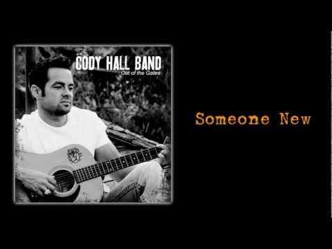 Cody Hall Band - Someone New