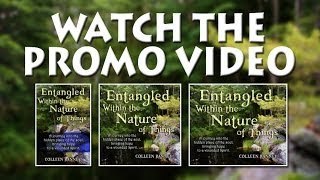 Entangled Within the Nature of Things - Book Promo - Colleen Ranney
