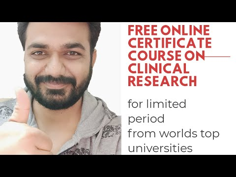 Free courses in clinical Research from worlds best university