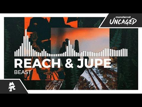 Reach & Jupe – Beast (Original Mix)