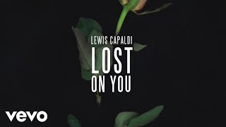 Lewis Capaldi   Lost On You (Official Audio)