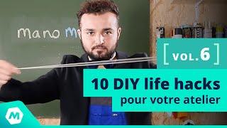 Astuces Bricolage Vol. 6 ! 10 DIY Life Hacks Pour Votre Atelier [Tuto Bricolage - ManoMano]
