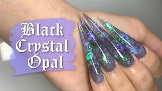 Black Crystal Opal Tutorial