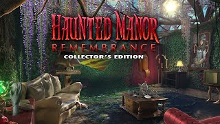 Haunted Manor: Remembrance Collector's Edition video