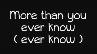 More Than You'll Ever Know - Lyrics.