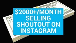 💵 $2,000+ Per Month - Selling Shoutout On Instagram 💵 |