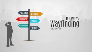 Wayfinding Step by Step