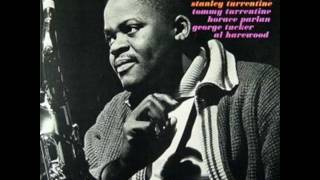 """Stanley Turrentine  05 """"Someone to Watch Over Me"""""""