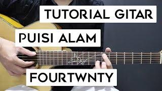 (Tutorial Gitar) FOURTWNTY - Puisi Alam | Lengkap Dan Mudah