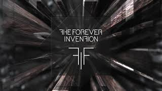 A Chat with The Forever Invention