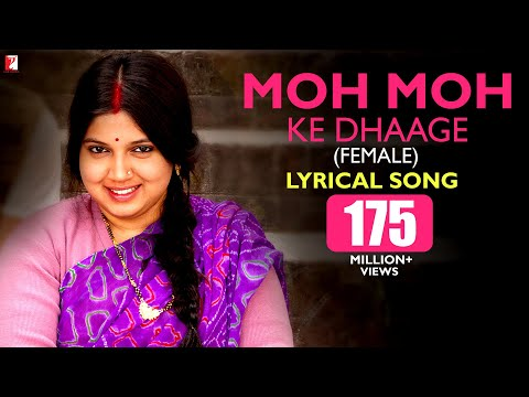 Moh Moh Ke Dhaage - Female Version