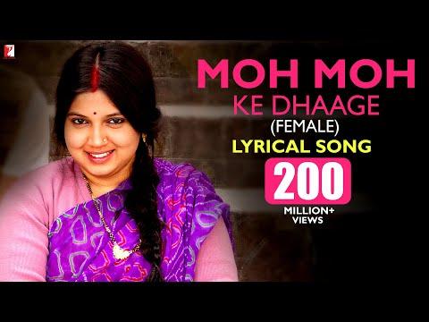 Download Lyrical: Moh Moh Ke Dhaage (Female) Song with Lyrics | Dum Laga Ke Haisha | Varun Grover | Anu Malik HD Mp4 3GP Video and MP3