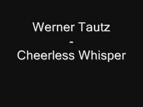 Cheerless Whisper (Song) by Werner Tautz