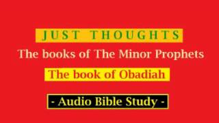 Just Thoughts The Minor Prophets The Book Obadiah 2013 (9 37