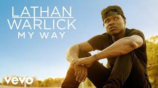 Lathan Warlick Way Out Here
