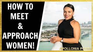 How To Meet & Approach Women | Get EFFECTIVE Results Instantly!