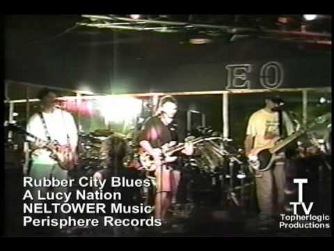 Rubber City Blues - A LucyNation