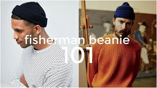 FISHERMAN BEANIE 101 | Everything You Need To Know | Men's Fashion | Daniel Simmons