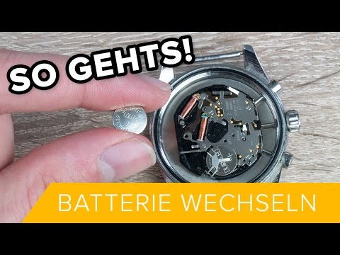 So Gehts: Uhr Batterie wechseln // Alle Arten von Armbanduhren // DEUTSCH // TUTORIAL #3 // HD