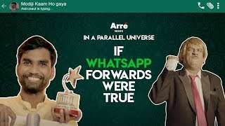 If WhatsApp Forwards Were True (WhatsApp की अफवायें ) ft. Nikhil Vijay | Arré