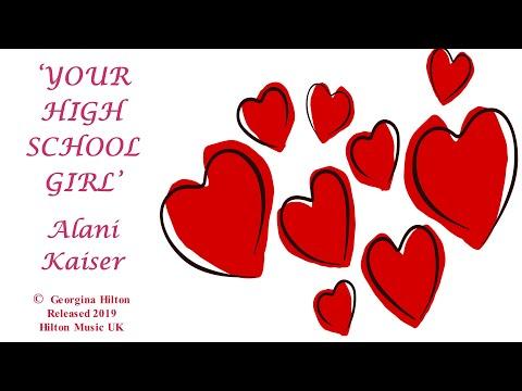 YOUR HIGH SCHOOL GIRL (Alani Keiser)