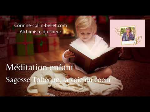 Méditation enfant, sagesse Toltèque la voie du coeur