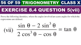 Question 5 Part 7 Exercise 8.4 Introduction to Trigonometry Class 10 Maths