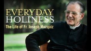 Documentary about Life of Father Joseph Muzquiz
