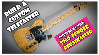 Building a custom Telecaster inspired by the 1950 Fender BROADCASTER | How To | DIY