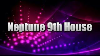 Neptune in the 9th House - Самые лучшие видео