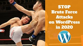 How to Stop Brute Force Attack on WordPress 2020 | Free WordPress Brute Force Plugin