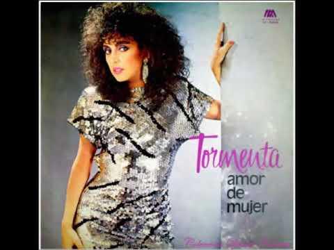 Lo quiero porque si, Tormenta, Amor de mujer 1987