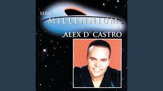 A Veces (Audio) - Alex d'Castro  (Video)