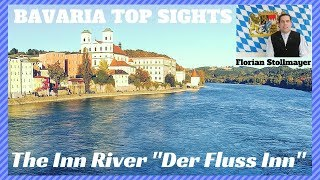 BAVARIA TOP SIGHTS GERMANY # 4 The Inn River Der Fluss Inn