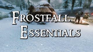 Skyrim Mod Collection  - Frostfall Essentials