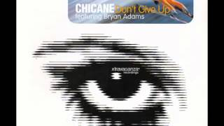 Chicane Feat Bryan Adams - Don't Give Up (Original Mix)