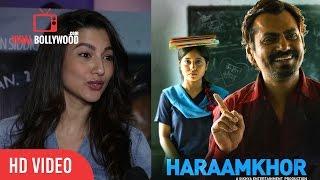 Gauhar Khan Review On Haraamkhor  Nawazuddin Siddiqui And Shweta Tripathi