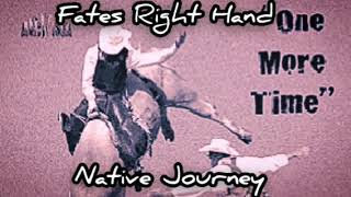 Native Journey — Fate's Right Hand