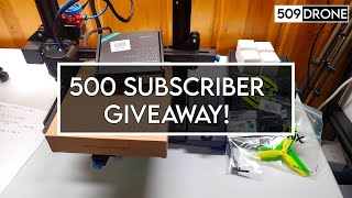 500 Subscriber Giveaway! [ FPV & 3D Printing ]