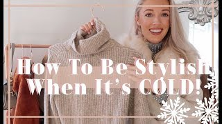 HOW TO LOOK CHIC WHEN IT'S COLD ❄️  // Fashion Mumblr