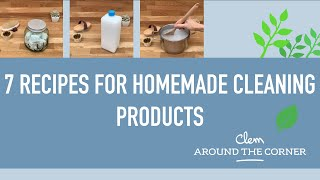 7 Recipes For Homemade Cleaning Products - Eco-friendly Home