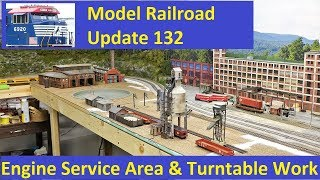MRUV 132: Walthers Turntable & Engine Service Area Work