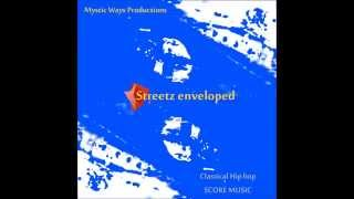 Streetz enveloped (Mystic Ways Productions)