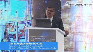 Indian chemical industry is a key catalyst of growth: Mr. P. Raghavendra Rao, Secretary, Department of Chemicals & Petrochemicals, Government of India