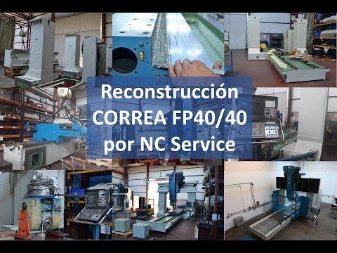 Reconstrucción fresadora CORREA FP40/40 por NC Service